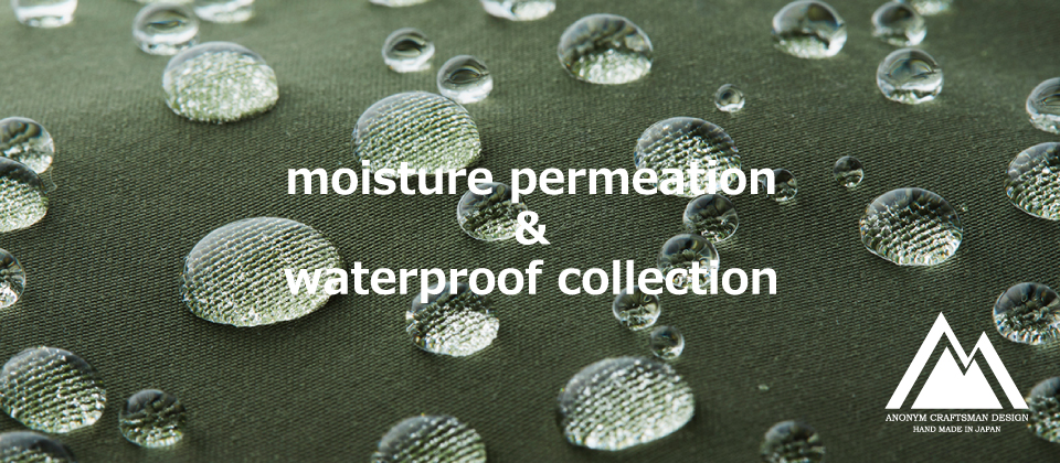 moisture permenation&waterproof collection