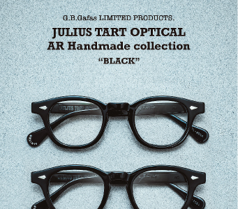 JULIUS TART OPTICAL(ジュリアスタートオプティカル)×G.B.Gafas AR Handmade collection